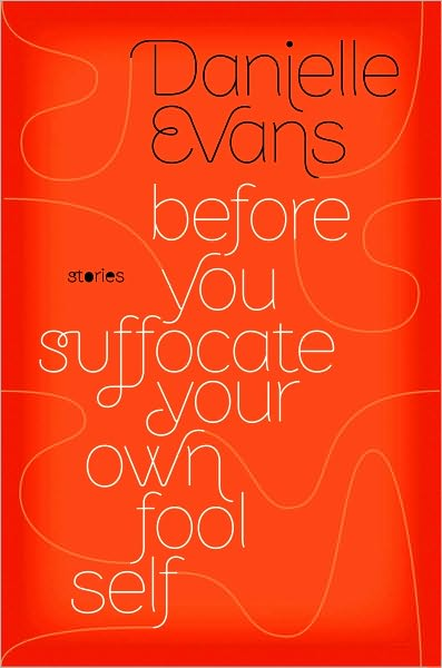 """Before You Suffocate Your Own Fool Self"" book jacket."