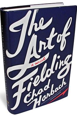 Chad Harbach's novel The Art of Fielding.