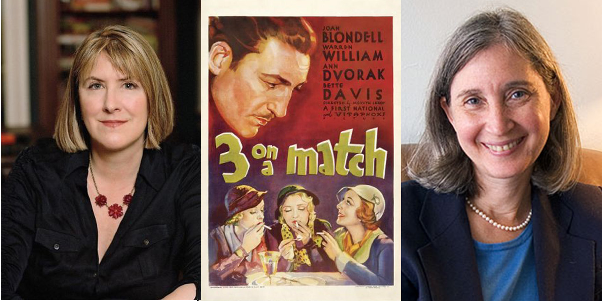 "Margaret Talbot (left), ""3 on a Match"" movie poster (center), and Nell Minow (right)."