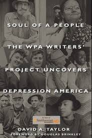 "Book jacket of David A. Taylor's ""Soul of a People: The WPA Writers' Project Uncovers Depression America."""
