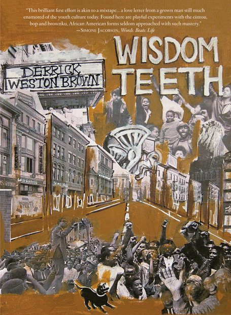 Book jacket: Wisdom Teeth by Derrick Weston Brown