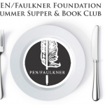DC - 2016 PEN/Faulkner Foundation Summer Supper & Book Club - DEADLINE EXTENDED