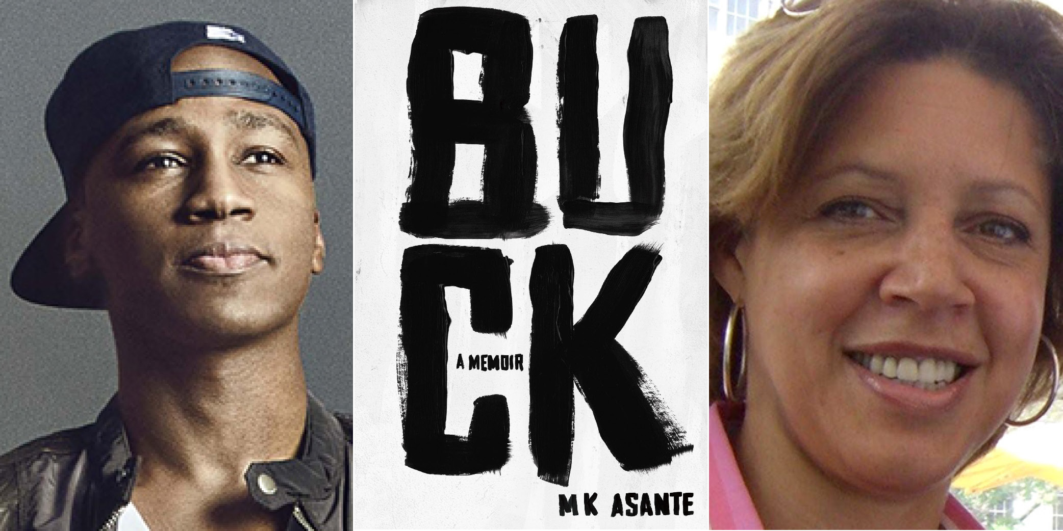 MK Asante (left), BUCK book jacket (center), Lisa Page (right)