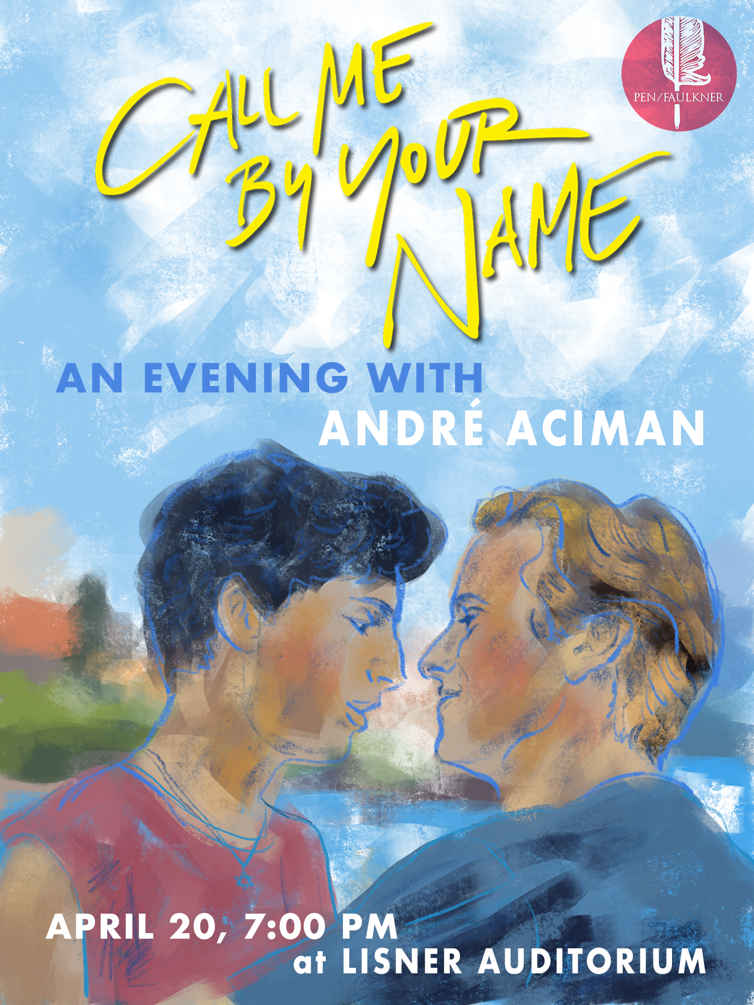 Call Me By Your Name An Evening With André Aciman The Pen