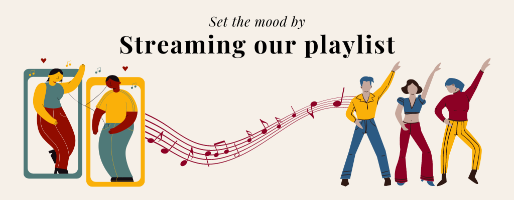 Text at the top reads: Set the mood by streaming our playlist. Below, there are illustrations of two people sharing a set of headphones across phone screens, a line of music notes, and a group of three people dancing with their pointer fingers in the air.